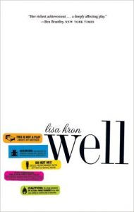 The cover of the book WELL by Lisa Kron - a white background with several colorful icons designed to look like the labels on a bottle of pharmeceutical medication